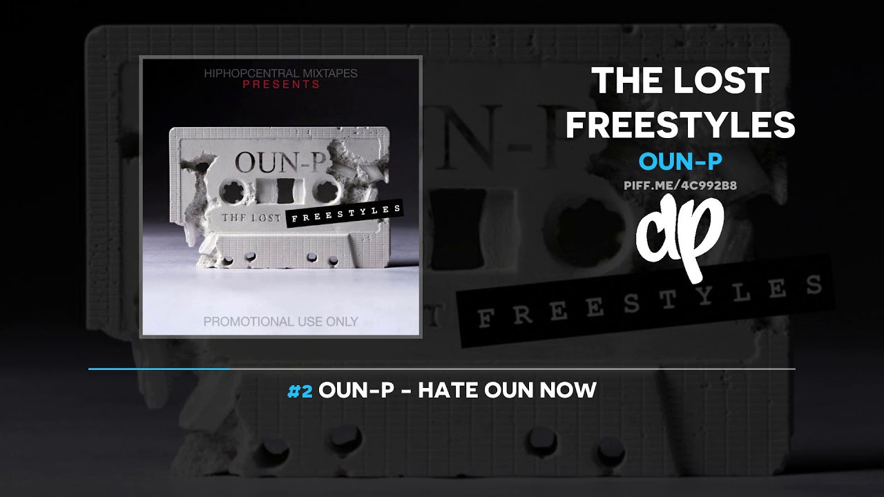 Oun-P - The Lost Freestyles (FULL MIXTAPE)