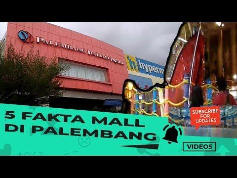 video-5:-fakta-menarik-dari-5-mall-di-palembang