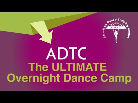 American Dance Training Camps :: The ULTIMATE Overnight Dance Camp!