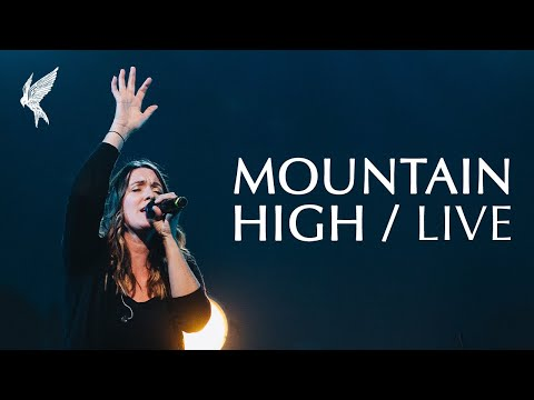 """Mountain High"" + Spontaneous 