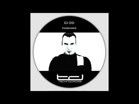 Dj Ogi - Extraterestrial - Technodrome