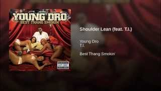 Shoulder Lean (feat. T.I.)