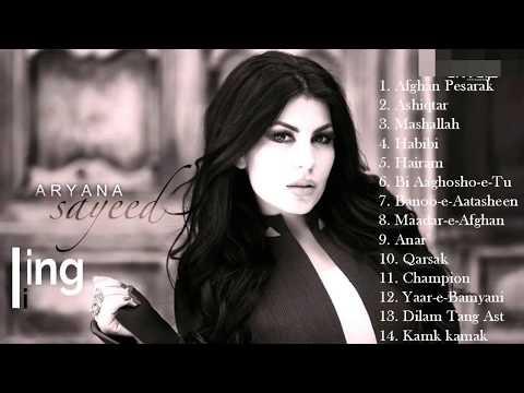 Best Songs Of Aryana Sayeed | Afghan Songs Collection HD | بهترین آهنگ های آریانا سعید