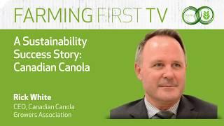 A Sustainability Success Story: Canadian Canola