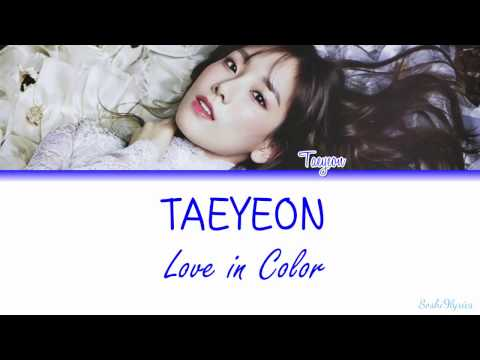 Free Download Taeyeon (태연) - Love In Color Lyrics [color Coded/eng/rom] Mp3 dan Mp4