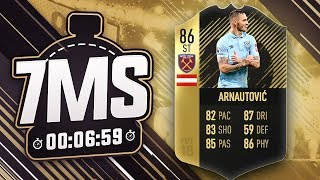 86 STRIKER IF ARNAUTOVIC 7 MINUTE SQUAD BUILDER!! - FIFA 18 ULTIMATE TEAM