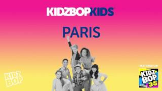 Download KIDZ BOP Kids - Paris (KIDZ BOP 35) MP3 song and Music Video