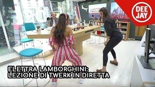 Lezione di Twerk con Elettra Lamborghini in diretta a Radio Deejay