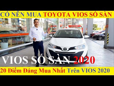 ✅Có Nên Mua Xe Toyota Vios 1.5E MT Số Sàn 2020 Không,Xem Video Để Thấy 20 Ưu Điểm Ô Tô Đáng Mua Nhất