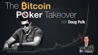 The Bitcoin Poker Takeover with Doug Polk