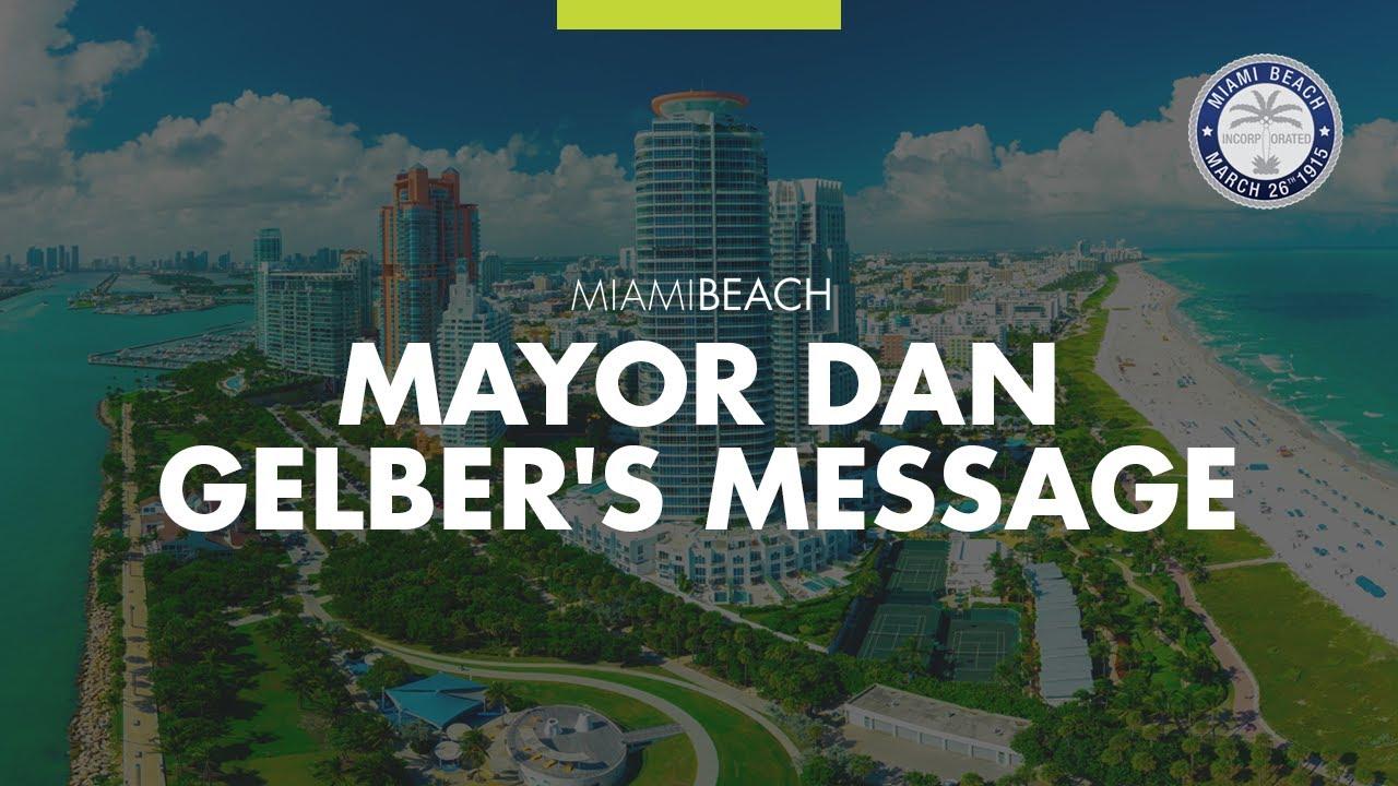 Mayor Dan Gelber's COVID19 Update 6.29.2020x