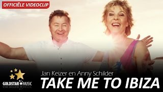 Jan Keizer & Anny Schilder - Take Me To Ibiza (Officiële videoclip)