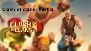 Clash of Clans : Part 3(Upgrading Empire)