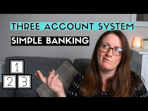 THREE ACCOUNT SYSTEM |  Keep money management simple