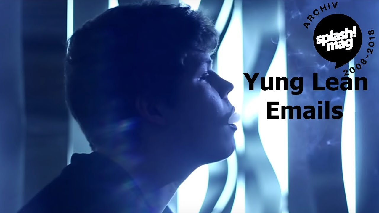 66d52a7e2b378 Yung Lean - Emails prod. by White Armor (Official Video) - YouTube