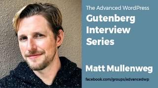 AWP Gutenberg Interview Series with Matt Mullenweg thumbnail