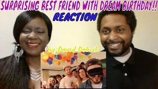 David Dobrik - SURPRISING BEST FRIEND WITH DREAM BIRTHDAY!! REACTION