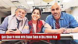Qavi Khan to work with Faran Tahir in Hollywood film