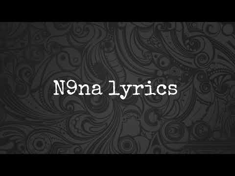 Tech n9ne - N9na (lyrics)