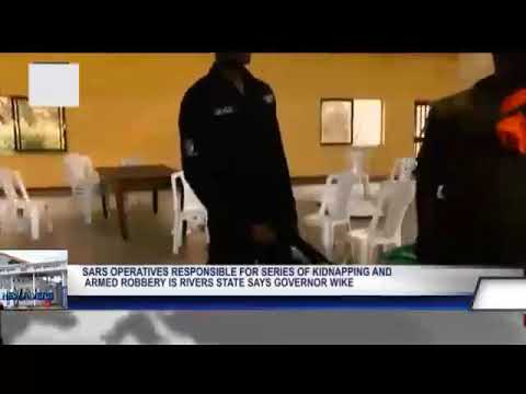 SARS OPERATIVES RESPONSIBLE FOR SERIES OF KIDNAPPING AND ARMED ROBBERY IN RIVERS STATE SAYS GOVERNOR