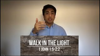 Walk in the Light (1 John 1:5-2:2) - Josh Gurango