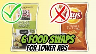 6 Healthy Food Swaps To Tighten Your Lower Abs (SKIP THIS, EAT THAT 2)