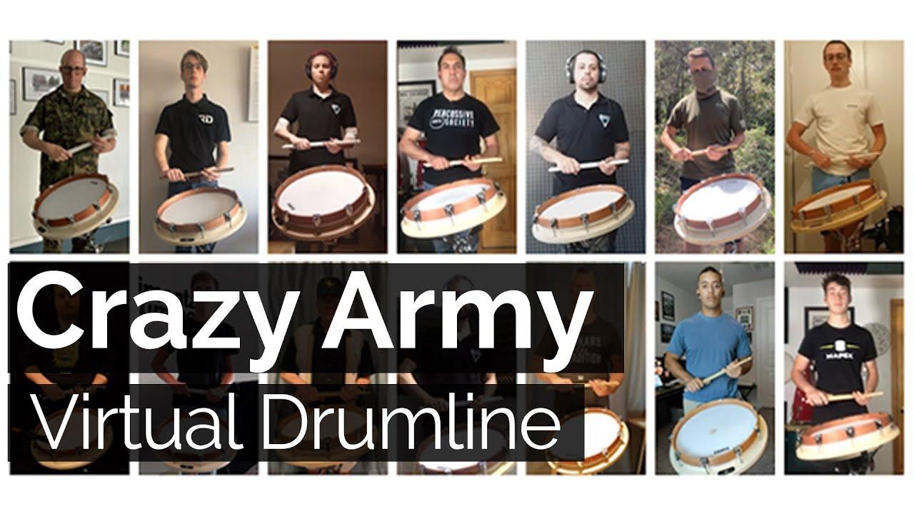 Crazy Army Virtual Drumline | Rudimental Drummers
