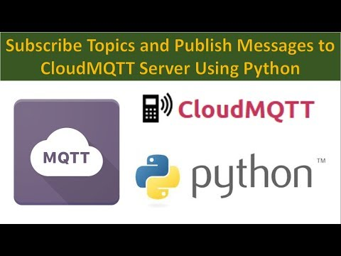Subscribe Topics and Publish Messages to MQTT Server using Python