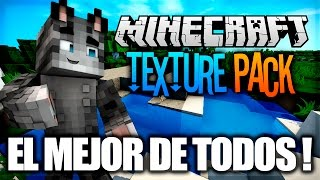 EL MEJOR TEXTURE PACK PARA MINECRAFT 1.8/1.9/1.10/1.11