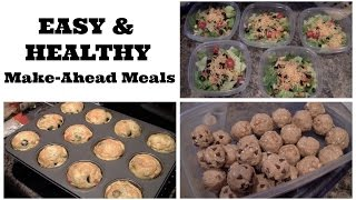 3 Easy Make-ahead Meals & Snacks!