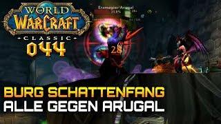 WOW CLASSIC [Let\'s Play] #044 ❤️ BURG SCHATTENFANG (Part 2) | Gameplay Deutsch/German