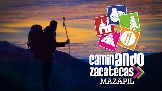 Caminando Zacatecas: Mazapil