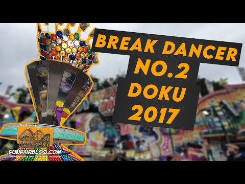 Break Dancer No.2 Dreher & Vespermann 2017 | Funfair Blog #113 [HD]
