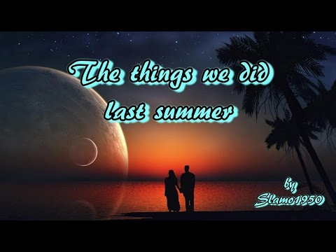 The things we did last summer - instrumental cover by Slamo1950