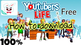 How to download YouTuber life free free / iOS 2018