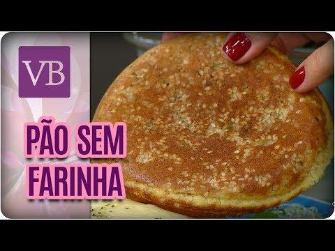 Pão Sem Farinha - Você Bonita (08/06/17)