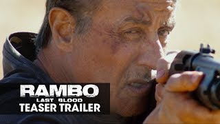 Rambo: Last Blood 2019 Movie Teaser Trailer— Sylvester Stallone