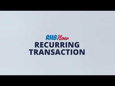 RHB Now Tutorial (3/9): RHB Now Recurring Transaction - YouTube