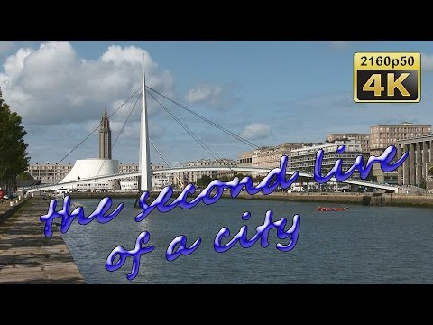 Le Havre, Normandy - France 4K Travel Channel