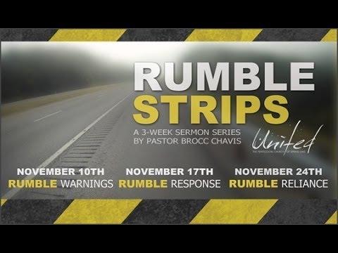 Rumble Strips Series - Part 3 Message - Pastor Brocc Chavis