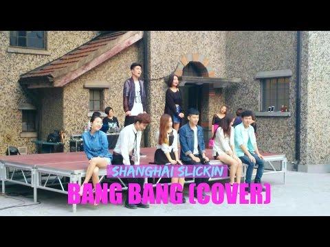 Shanghai Slickin: Bang Bang (Shanghai Theatre Academy Cover)