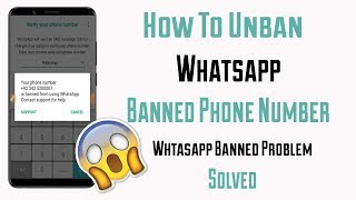 Whatsapp Number Temporary banned solution | whatsapp banned solution 100% working