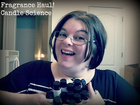 Fragrance Haul 1  Candle Science