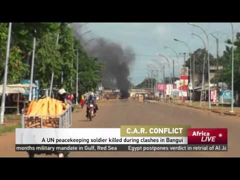 C.A.R: UN peacekeeping soldier killed during clashes in Bangui