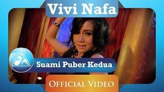 Vivi Nafa - Suami Puber Kedua (Official Video Clip)