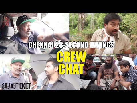 Chennai 28 Part 2 | Crew Chat - Behind the Scenes 2 | Black Ticket Company