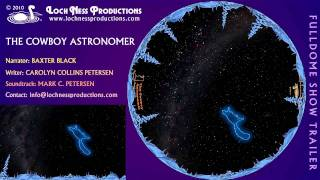 The Cowboy Astronomer fulldome show trailer