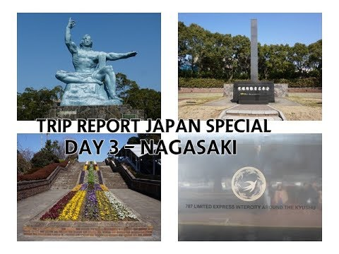 [22 Min.] Trip Report 'Japan Special' | Day 3 - Nagasaki