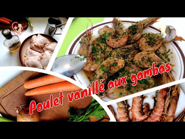 Succulent Poulet Vanillé Aux Gambas