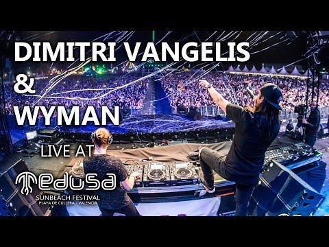 Dimitri Vangelis & Wyman - Live At Medusa Sunbeach Festival 2017